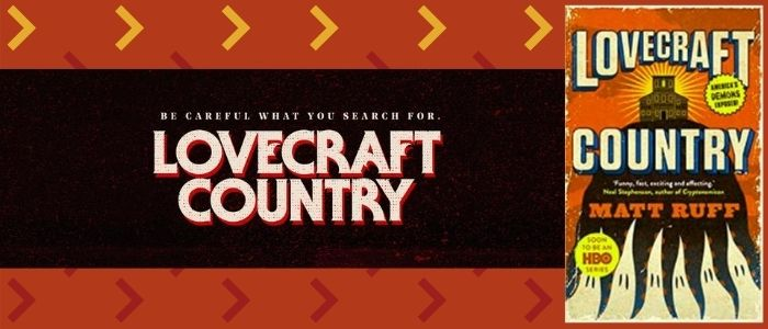 Review: Lovecraft Country by Matt Ruff is a Good Jaffe